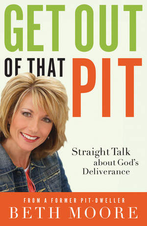 get-out-of-that-pit-by-beth-moore